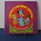 Huckleberry Hound - Stories And Songs Of Uncle Remus - Circa 1977