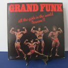Rare! Grand Funk - All The Girls in The World Beware - Poster - Circa 1974