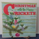 The Happy Crickets - Christmas With The Happy Crickets - Mono Version - Circa 1959