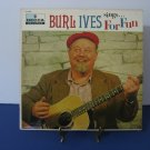 Burl Ives - Sings For Fun - Circa 1956