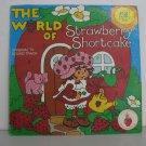 Strawberry Shortcake - The World Of Strawberry Shortcake - Circa 1980