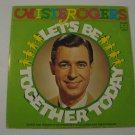 Mister Rogers - Let's Be Together Today - Circa 1972