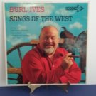 Burl Ives - Songs of The West - Circa 1961