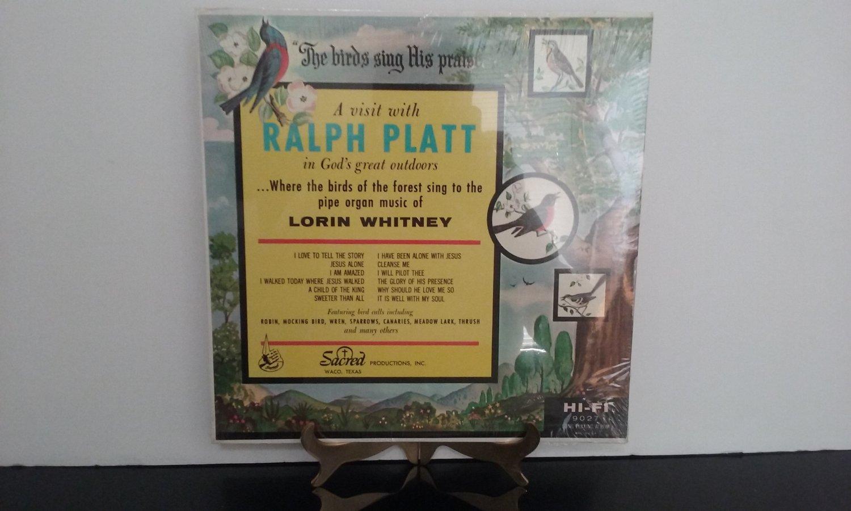 NEW! - Ralph Platt & Lorin Whitney - The Birds Sing His Praise