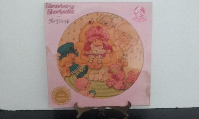 Strawberry Shortcake - Her Friends - Picture Disc - Circa 1981
