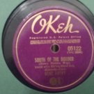 Gene Autry - South Of The Border / A Gold Mine In Your Heart - 78rpm Shellac - Circa 1939