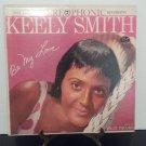 Keely Smith - Be My Love - Circa 1959