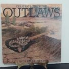 Outlaws - Greatest Hits Of The Outlaws - High Tides Forever - Circa 1982
