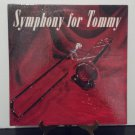 Hamburg Philharmonia Orchestra - Symphony For Tommy - A Tribute To Tommy Dorsey - Circa 1958