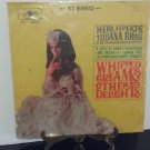Very Rare Vinyl! - Herb Alpert & The Tijuana Brass - Whipped Cream and Other Delights - Circa 1967