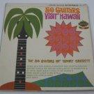 Tommy Garrett 50 Guitars - Visit Hawaii - Circa 1962