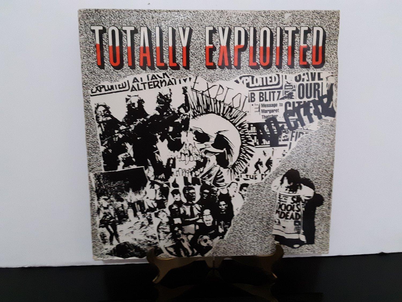 UK Pressing - The Exploited - Totally Exploited - Circa 1984