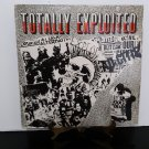 UK Pressing - The Exploited - Totally Exploited - Circa 1984