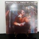 Merle Haggard - Someday We'll Look Back - Circa 1971