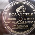 Eddy Arnold - Can't Win, Can't Place, Can't Show - 78rpm - Circa 1948