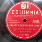 Bailes Bros. - Ashamed To Own The Blessed Savior - 78rom - Circa 1947