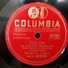 Frankie Carle - Evelina -  Right As The Rain - 78rpm - Circa 1945
