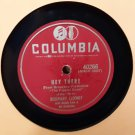 Rosemary Clooney - Hey There / This Ole House - 78rpm - Circa 1946