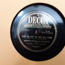 Rare! - Andrews Sisters & Dan Dailey - Take Me Out To The Ballgame / In The Good Old Summer Time
