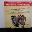 Rare! - The Five Americans - Western Union - Circa 1967