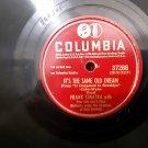 Frank Sinatra - It's The Same Old Dream / The Brooklyn Bridge - Circa 1947 - 78rpm