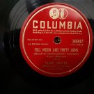 Frank Sinatra - Full Moon And Empty Arms / You Are Too Beautiful - Circa 1946 - 78rpm