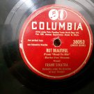 Frank Sinatra - But Beautiful / If I Only Had A Match - Circa 1948 - 78 Rpm