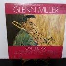 Glenn Miller - On The Air Volume 2 - Circa 1963