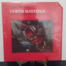 Curtis Mayfield - Something To Believe In - Circa 1980