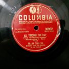 "Frank Sinatra - All Through The Day - 78rpm 10"" Shellac - Circa 1946"