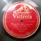 John McCormack - Tis An Irish Girl I Love - 78rpm - Circa 1922