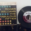 Roger Williams - The Fabulous Fifties - 45rpm - Circa 1958