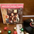 Fred Waring & The Pennsylvanians - Now Is The Caroling Season - Circa 1957