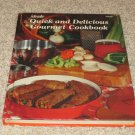 1979 Vintage Ideals Quick & Delicious Gourment Cookbook