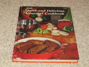 1979 Vintage Ideals Quick & Delicious Gourment Cookbook