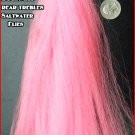 "NEW PINK ""TECHNO TAIL""TIE TEASERS,FLY'S,BUCKTAILS-TOUGH SYNTHETIC*Easy to Tie:)"