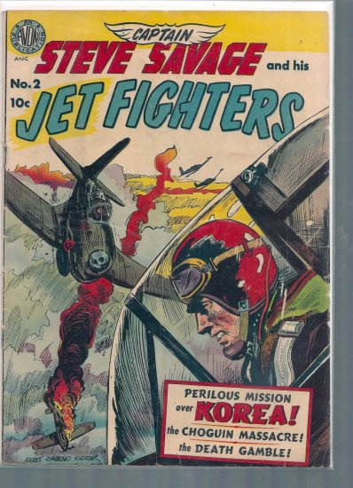 CAPTAIN STEVE SAVAGE AND HIS JET FIGHTERS # 2, 3.0 GD/VG