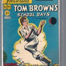 CLASSICS ILLUSTRATED TOM BROWN'S SCHOOL DAYS # 28, 3.5 VG -