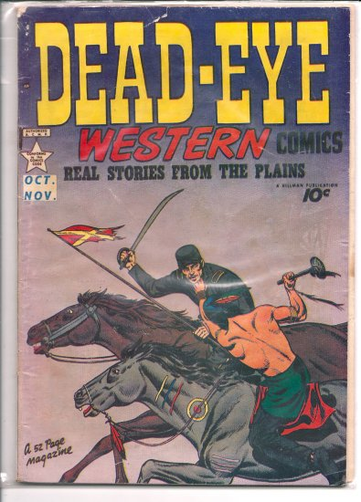 Dead-Eye Western Comics # 6, 2.5 GD +