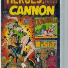 HEROES, INC PRESENTS CANNON # 1, 6.5 FN +