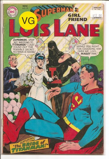 Superman's Girlfriend Lois Lane # 79, 4.0 VG