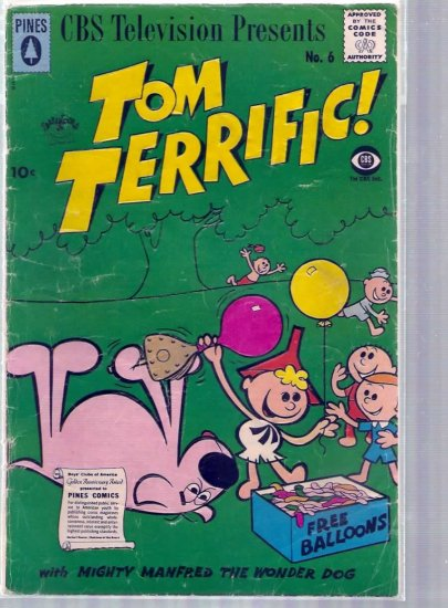 TOM TERRIFIC! # 6, 2.5 GD +
