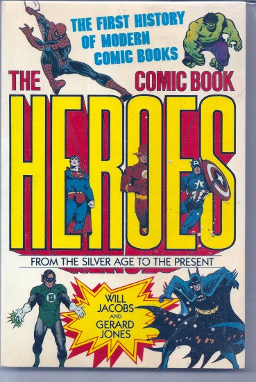 THE COMIC BOOK HEROES # 1, 4.5 VG +