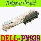 PN939 Dell PowerEdge 1300L Interposer Board - Working #