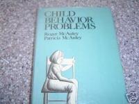 Child Behavior Problems by Roger McAuley (1978)