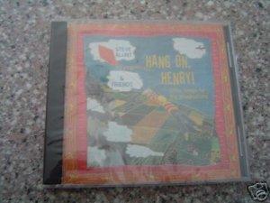HANG ON, HENRY - Steve Blunt Kids CD