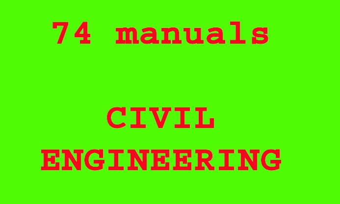 ULTIMATE CIVIL ENGINEERING Collection on CD/DVD: 74 documents