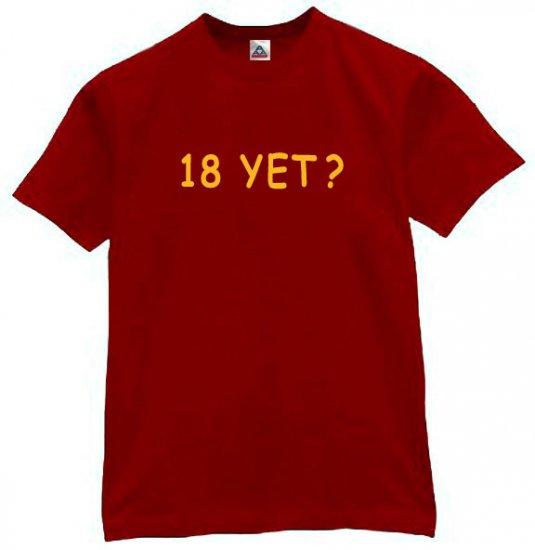 18 Yet? T-shirt Cool Funny Retro Shirt Burgundy