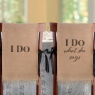 I Do - Burlap Chair Covers