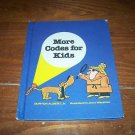 More Codes For Kids 1979 Book Weekly Reader Book